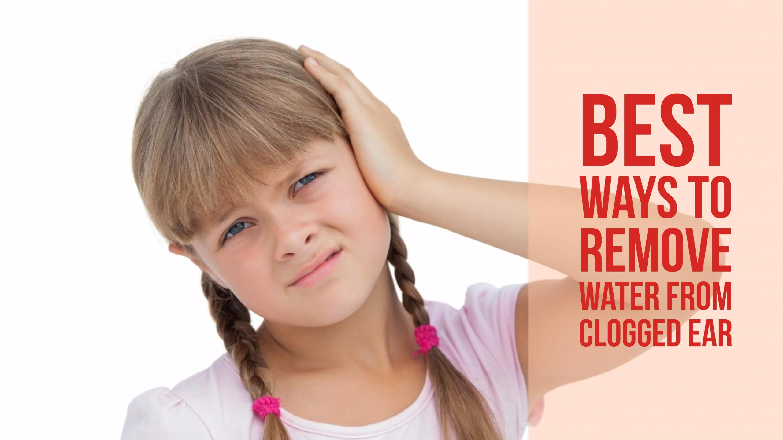 remove water from ears