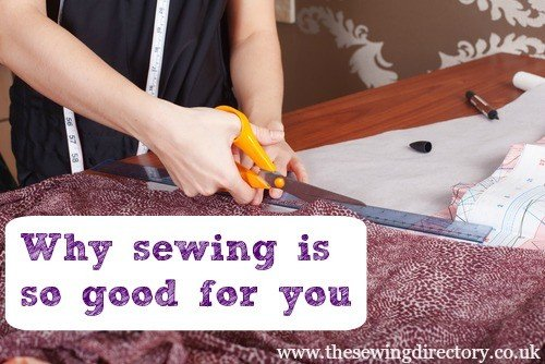 Why_sewing_is_good_for_you